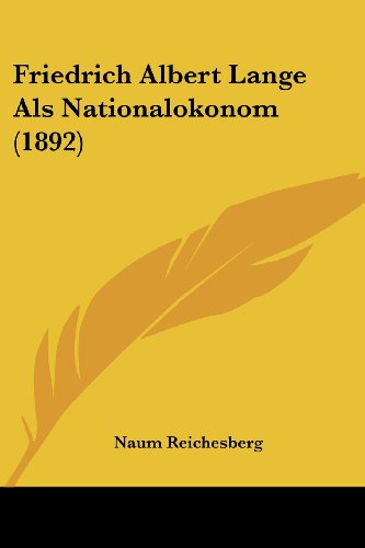9781161174656: Friedrich Albert Lange Als Nationalokonom (1892) (German Edition)