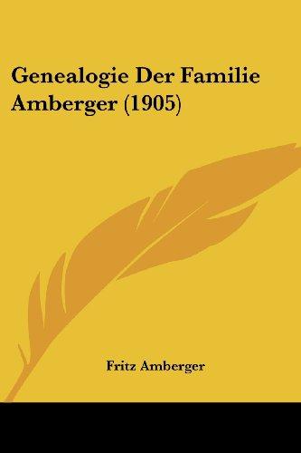 9781161178081: Genealogie Der Familie Amberger (1905)
