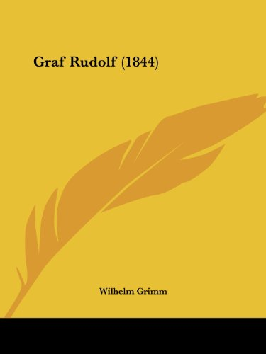9781161188943: Graf Rudolf (1844) (German Edition)