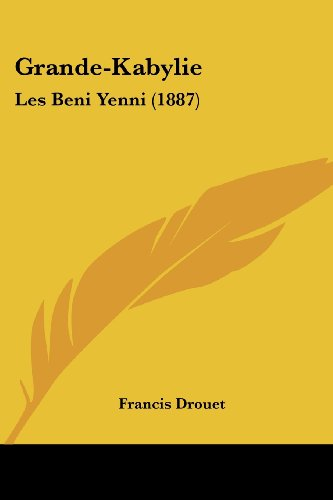 9781161190823: Grande-Kabylie: Les Beni Yenni (1887) (French Edition)