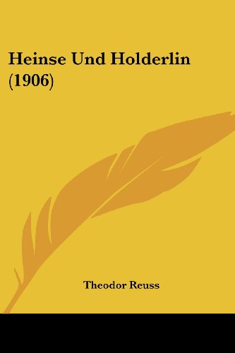 9781161194791: Heinse Und Holderlin (1906) (German Edition)