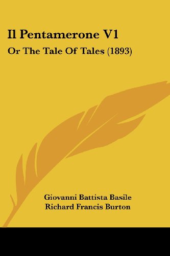 9781161205671: Il Pentamerone V1: Or the Tale of Tales (1893)