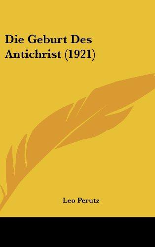 9781161232363: Die Geburt Des Antichrist (1921)