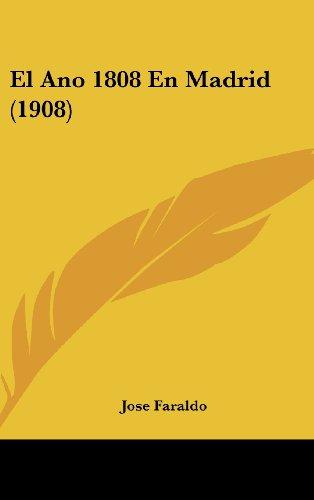 9781161233520: El Ano 1808 En Madrid (1908)