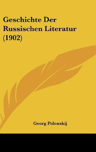 9781161235821: Geschichte Der Russischen Literatur (1902)