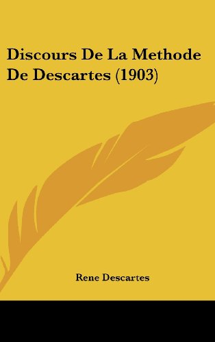 9781161257311: Discours De La Methode De Descartes (1903) (French Edition)