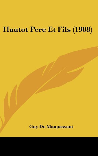 9781161257632: Hautot Pere Et Fils (1908) (French Edition)