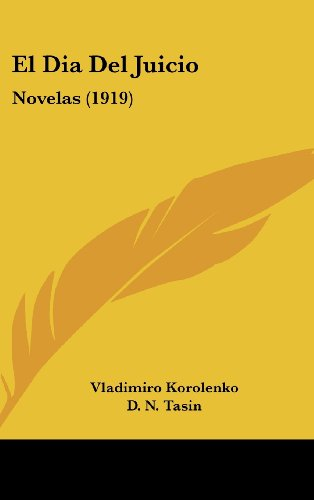 9781161263381: El Dia del Juicio: Novelas (1919)