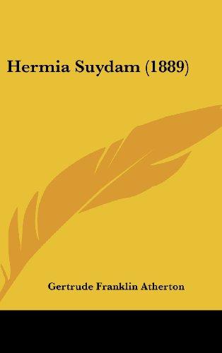 9781161263626: Hermia Suydam (1889)