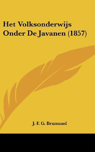 9781161263664: Het Volksonderwijs Onder De Javanen (1857) (Chinese Edition)