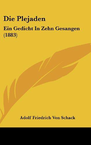 9781161269123: Die Plejaden: Ein Gedicht In Zehn Gesangen (1883) (German Edition)