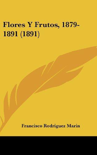 9781161271140: Flores y Frutos, 1879-1891 (1891)