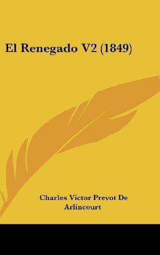 9781161274448: El Renegado V2 (1849) (Spanish Edition)