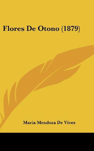9781161291827: Flores de Otono (1879)
