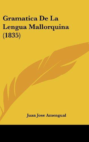9781161292428: Gramatica de La Lengua Mallorquina (1835)
