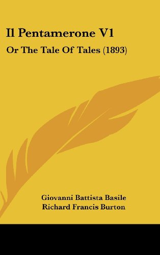 9781161292497: Il Pentamerone V1: Or the Tale of Tales (1893)
