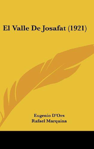 9781161301625: El Valle De Josafat (1921) (Spanish Edition)