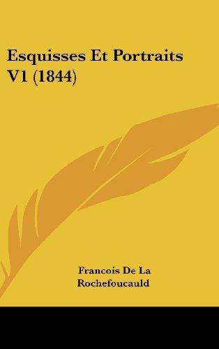 9781161303278: Esquisses Et Portraits V1 (1844) (French Edition)