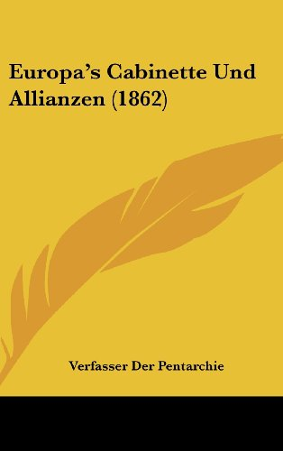 9781161304237: Europa's Cabinette Und Allianzen (1862) (German Edition)