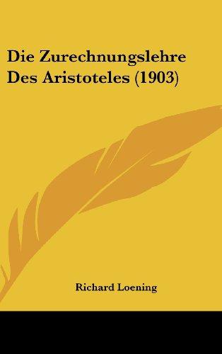 9781161312270: Die Zurechnungslehre Des Aristoteles (1903)