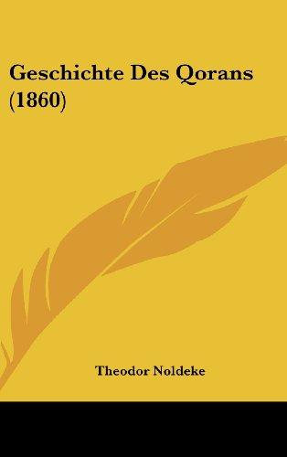 9781161315455: Geschichte Des Qorans (1860) (German Edition)