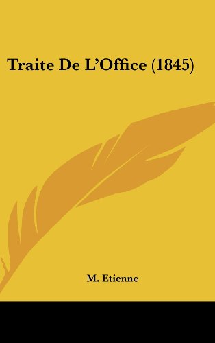 9781161316025: Traite De L'Office (1845) (French Edition)