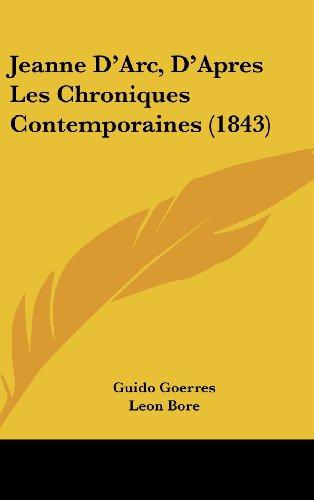 9781161319736: Jeanne D'Arc, D'Apres Les Chroniques Contemporaines (1843)