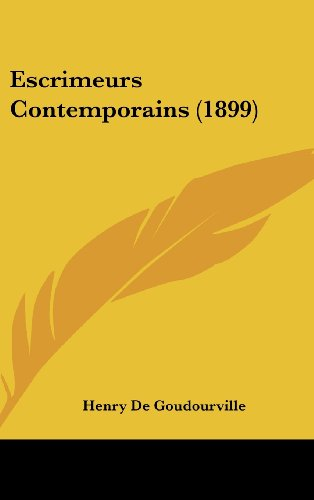 9781161324679: Escrimeurs Contemporains (1899) (French Edition)