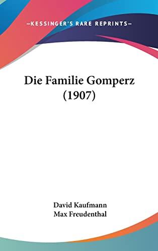 9781161326598: Die Familie Gomperz (1907) (German Edition)