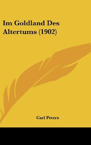9781161327052: Im Goldland Des Altertums (1902)