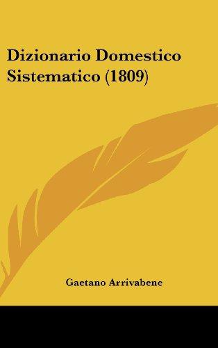 9781161331905: Dizionario Domestico Sistematico (1809) (Italian Edition)