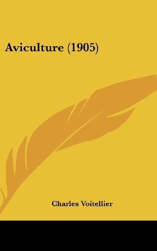 9781161332247: Aviculture (1905) (French Edition)