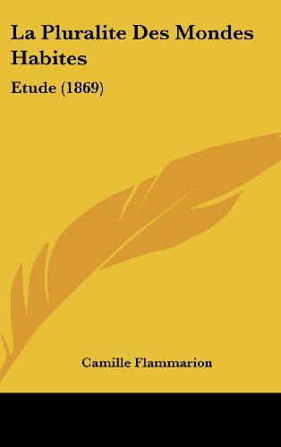 9781161332483: La Pluralite Des Mondes Habites: Etude (1869)