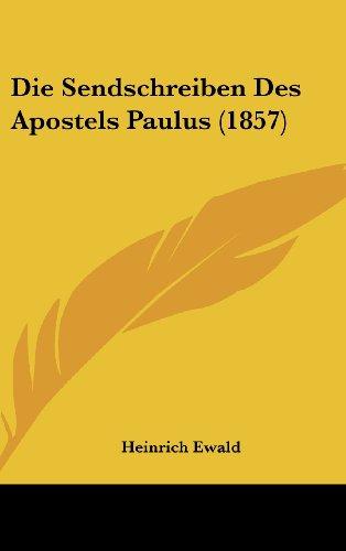 9781161333190: Die Sendschreiben Des Apostels Paulus (1857) (German Edition)