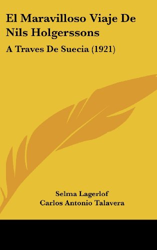 9781161336016: El Maravilloso Viaje de Nils Holgerssons: A Traves de Suecia (1921)