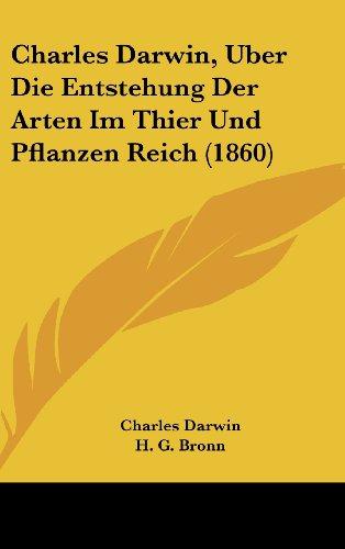 9781161336160: Charles Darwin, Uber Die Entstehung Der Arten Im Thier Und Pflanzen Reich (1860)