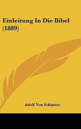 9781161336238: Einleitung in Die Bibel (1889)