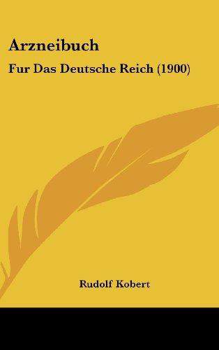 9781161337372: Arzneibuch: Fur Das Deutsche Reich (1900)