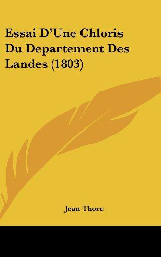 9781161339680: Essai D'Une Chloris Du Departement Des Landes (1803)