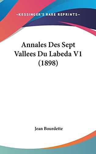 9781161341799: Annales Des Sept Vallees Du Labeda V1 (1898)