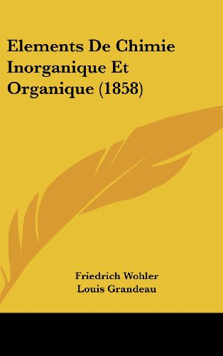 9781161342031: Elements De Chimie Inorganique Et Organique (1858) (French Edition)