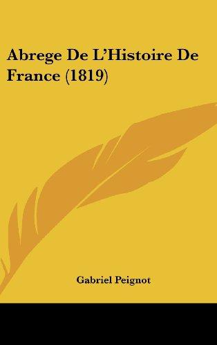 9781161344073: Abrege de L'Histoire de France (1819)