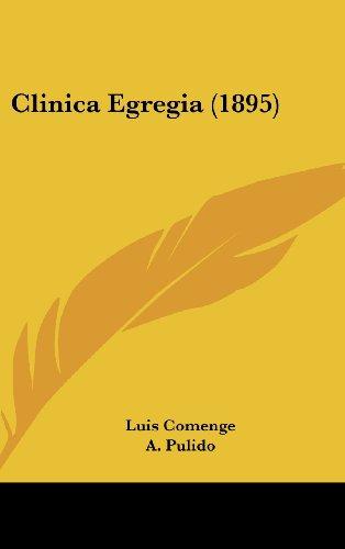 9781161345162: Clinica Egregia (1895)