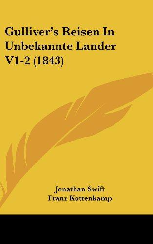 9781161347098: Gulliver's Reisen In Unbekannte Lander V1-2 (1843) (German Edition)