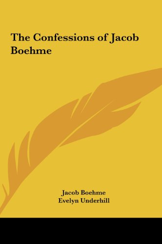 9781161349757: The Confessions of Jacob Boehme