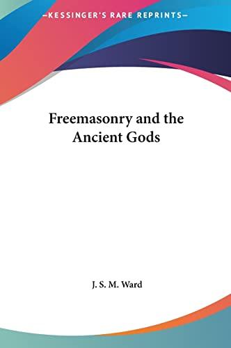 9781161349931: Freemasonry and the Ancient Gods