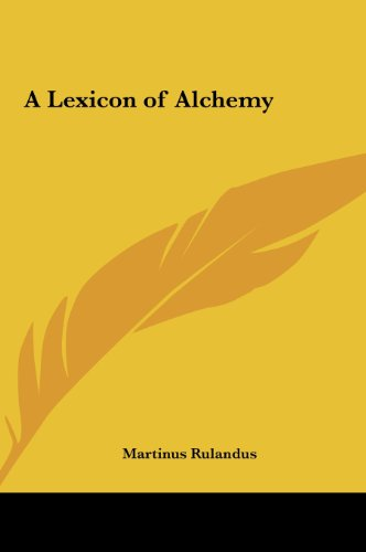 9781161350203: A Lexicon of Alchemy