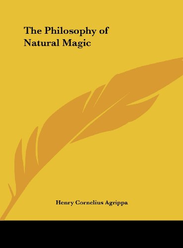 9781161350531: The Philosophy of Natural Magic