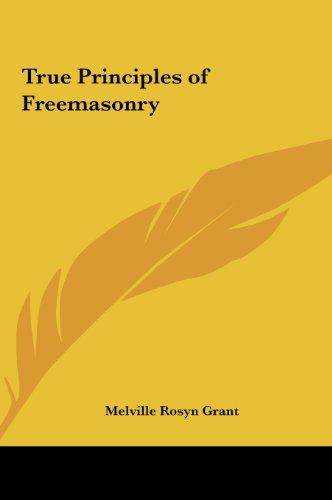 9781161350807: True Principles of Freemasonry