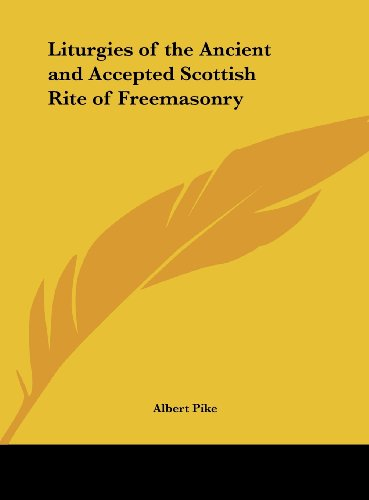 9781161351545: Liturgies of the Ancient and Accepted Scottish Rite of Freemasonry